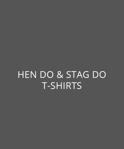 Hen do and stag do printed t-shirts